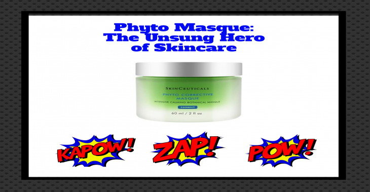 Phyto Corrective Masque, My New Obsession