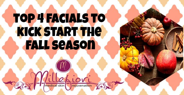 Top 4 Fall Facials